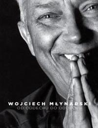 Wojciech Młynarski od oddechu do oddechu książka